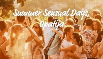 Dođite ovaj vikend na Summer Sensual Days u Opatiju