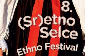 Ovog vikenda održava se 8. (Sr)etno Selce