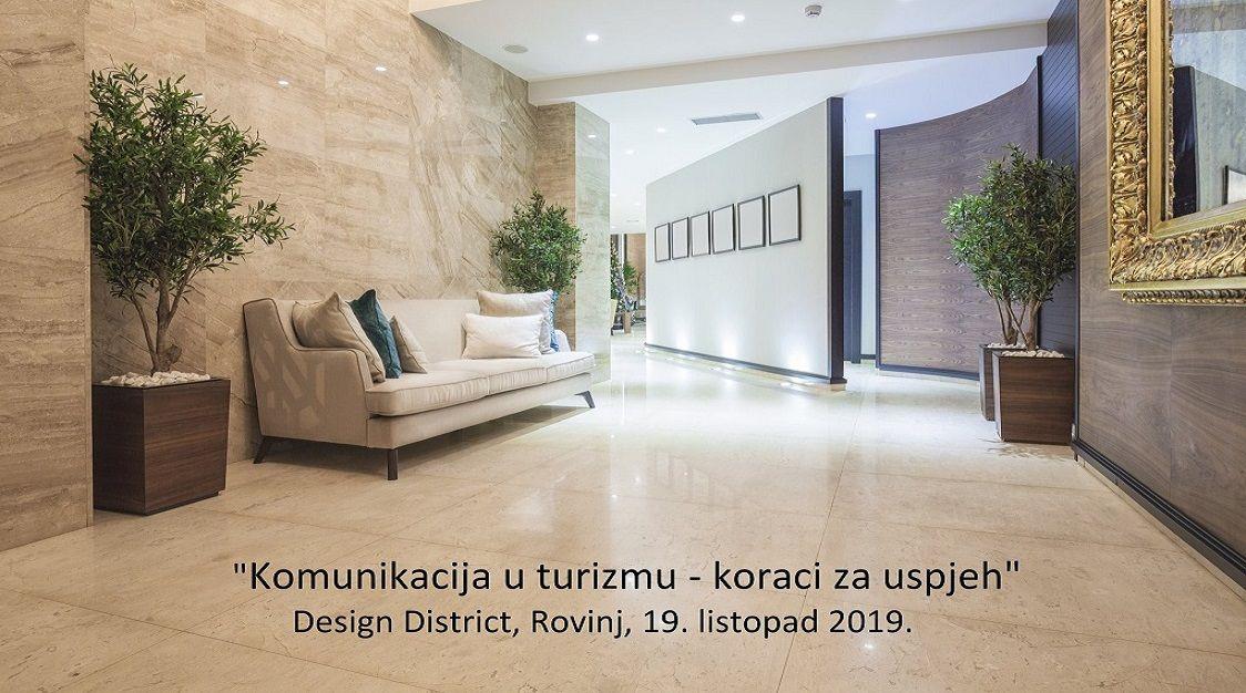 Design District 2019: Forum  Komunikacija u turizmu – koraci za uspjeh