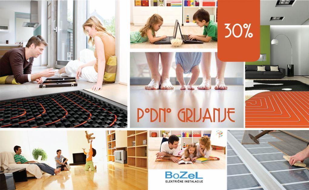 Podno grijanje 30% popusta - BOZEL električne instalacije