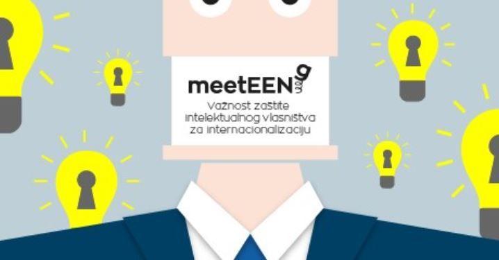 Besplatan meetEENg: Važnost zaštite intelektualnog vlasništva za internacionalizaciju poslovanja
