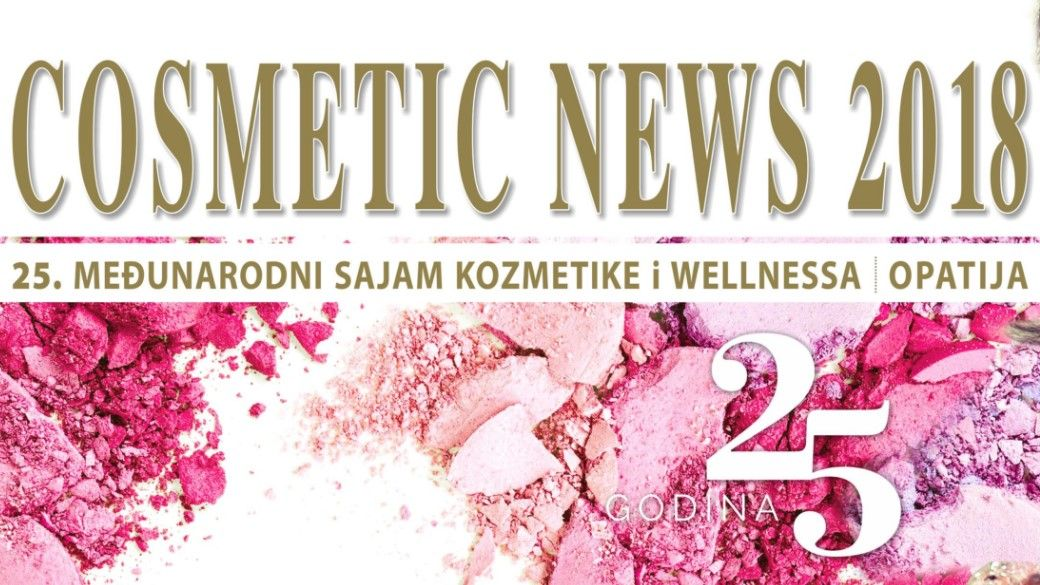 Prijavite se na 25. međunarodni sajam kozmetike i wellnessa  Cosmetic News